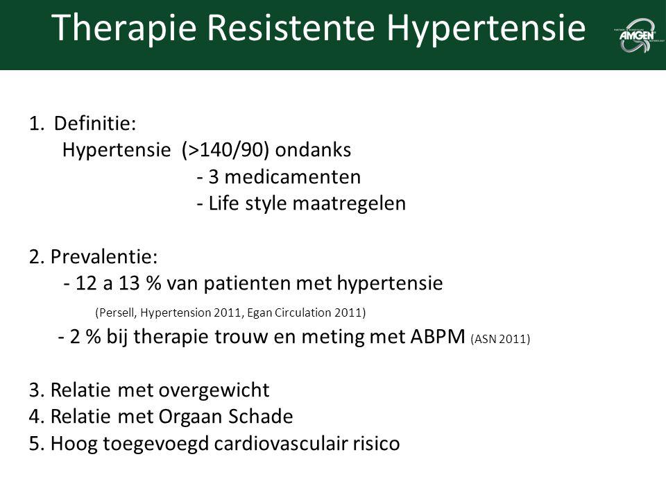 Therapie Resistente Hypertensie 1.Definitie: Hypertensie (>140/90) ondanks - 3 medicamenten - Life style maatregelen 2. Prevalentie: - 12 a 13 % van p