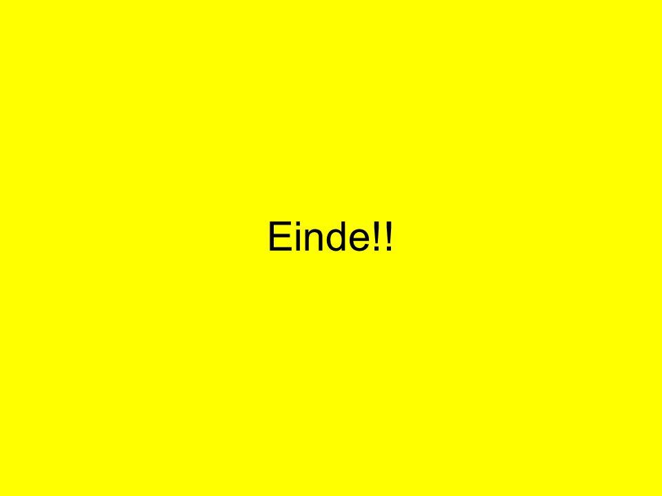 Einde!!