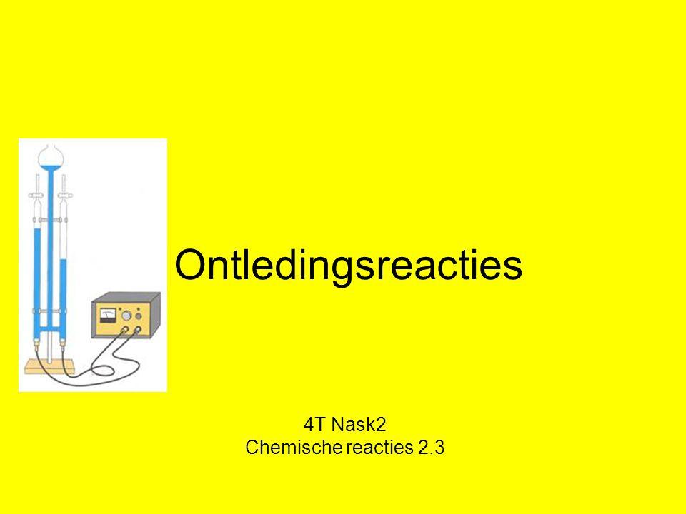 Ontledingsreacties 4T Nask2 Chemische reacties 2.3