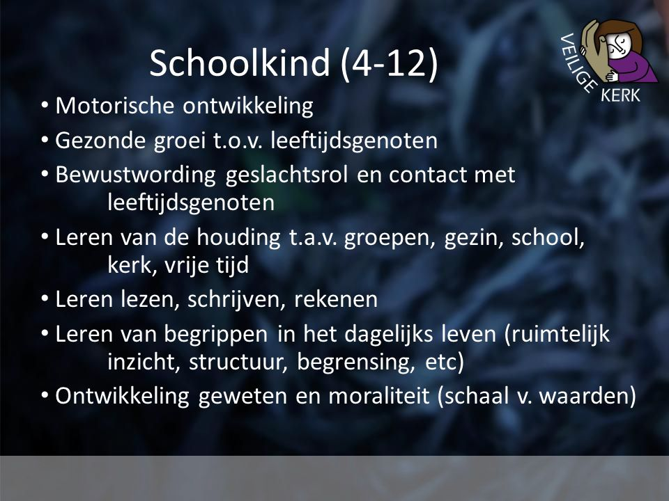 Schoolkind (4-12) Motorische ontwikkeling Gezonde groei t.o.v.