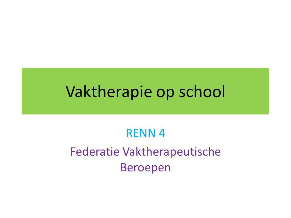 Vaktherapie op school RENN 4 Federatie Vaktherapeutische Beroepen