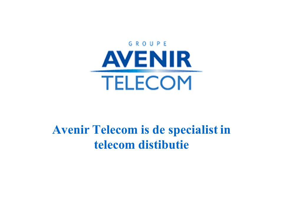 Avenir Telecom is de specialist in telecom distibutie