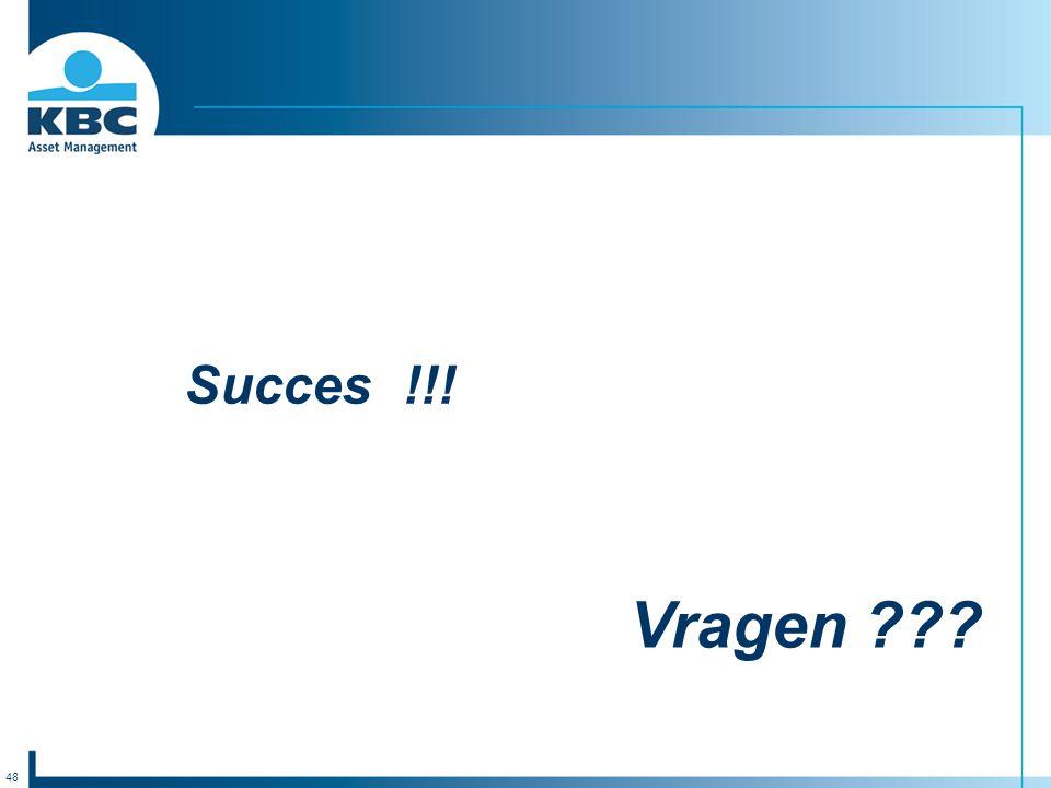 48 Succes !!! Vragen