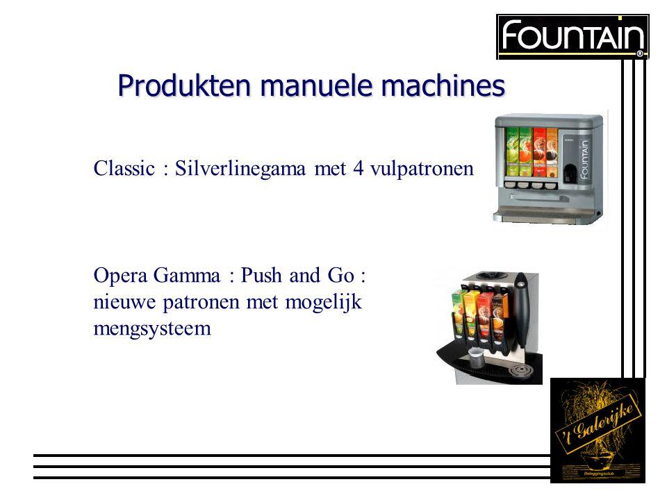 Produkten manuele machines Classic : Silverlinegama met 4 vulpatronen Opera Gamma : Push and Go : nieuwe patronen met mogelijk mengsysteem