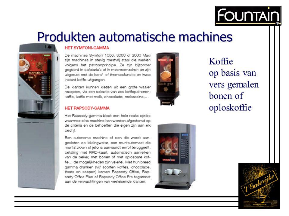 Produkten automatische machines Koffie op basis van vers gemalen bonen of oploskoffie