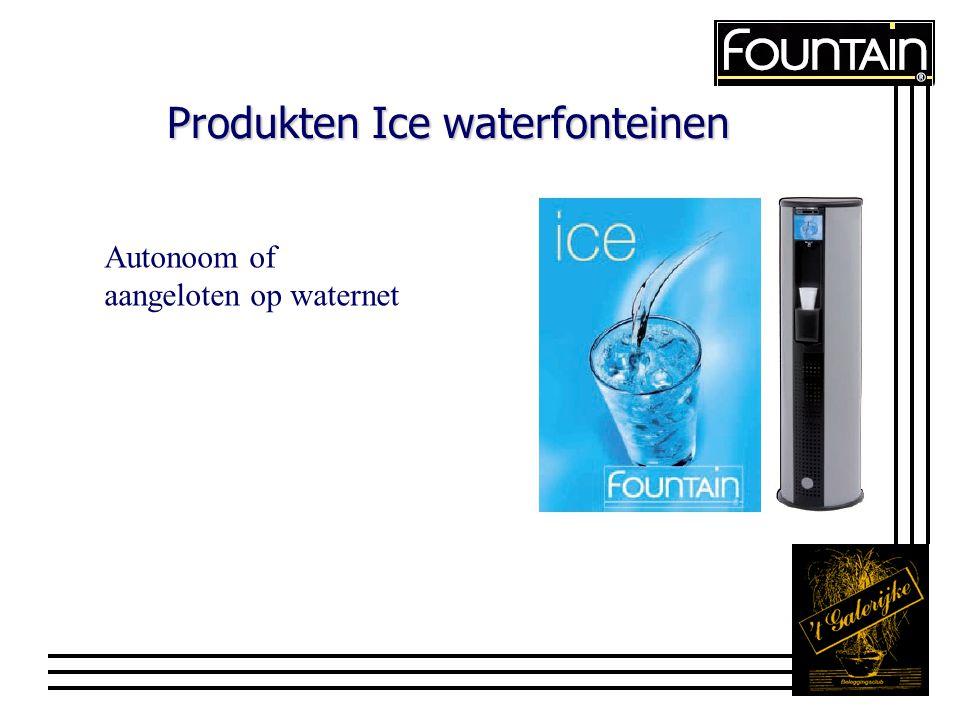 Produkten Ice waterfonteinen Autonoom of aangeloten op waternet
