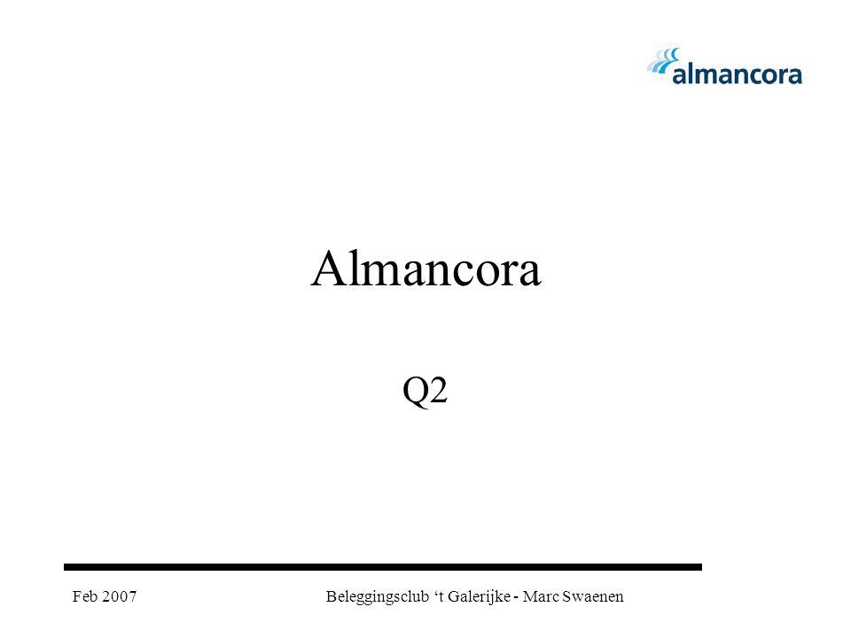 Feb 2007Beleggingsclub 't Galerijke - Marc Swaenen Almancora Q2