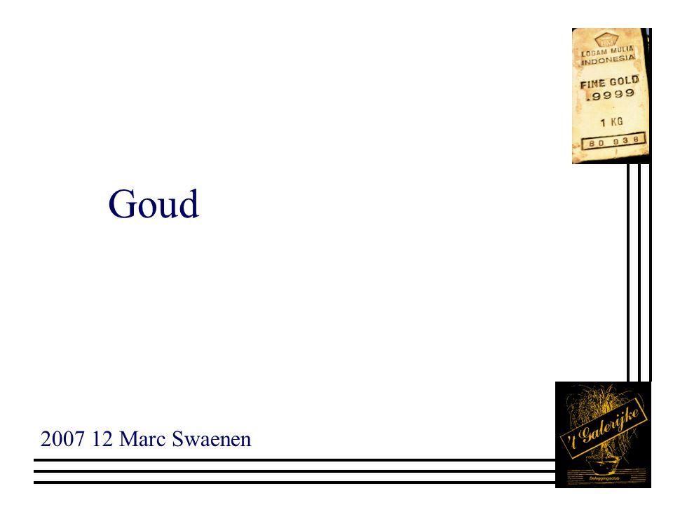 Goud 2007 12 Marc Swaenen
