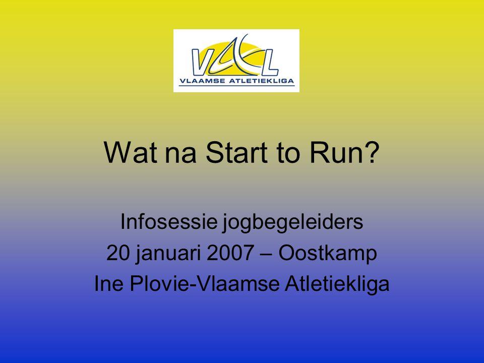 1.Beginnende joggers = joggers die net Start to Run achter de rug hebben Bouw niet onmiddellijk na de 5km test op naar 10km Lichaam laten gewoon worden aan de belasting alvorens weer verder op te bouwen