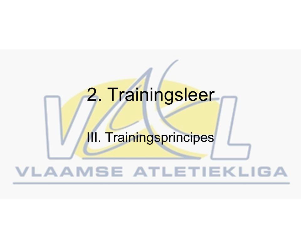2. Trainingsleer III. Trainingsprincipes