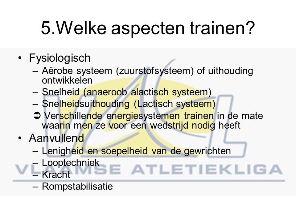 5.Welke aspecten trainen.