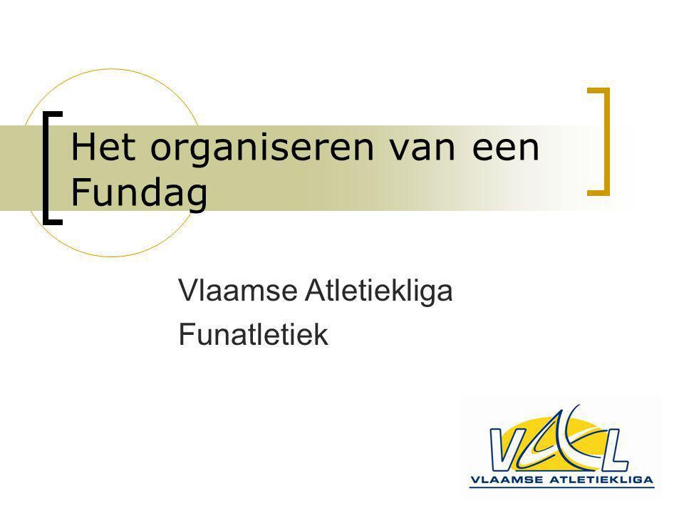 Het organiseren van een Fundag Vlaamse Atletiekliga Funatletiek