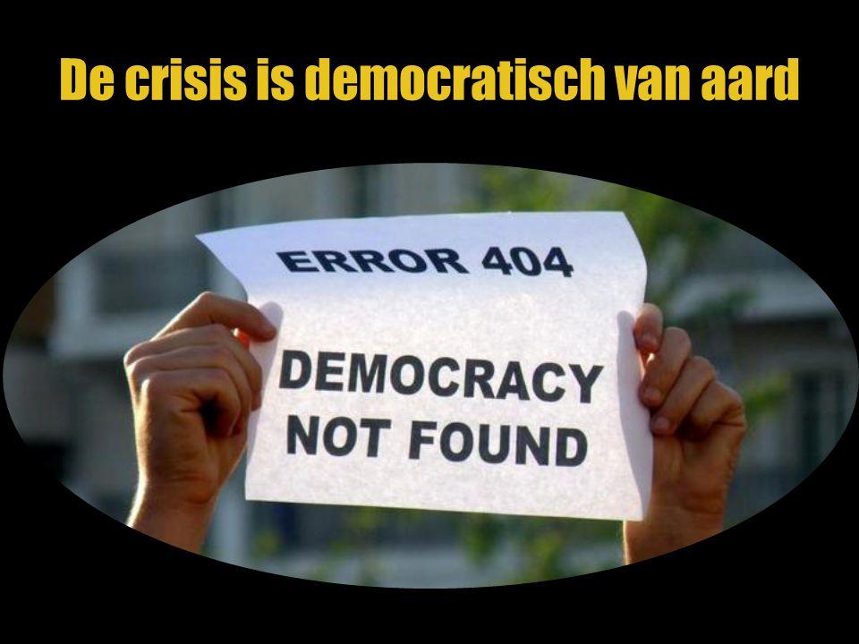 De crisis is democratisch van aard