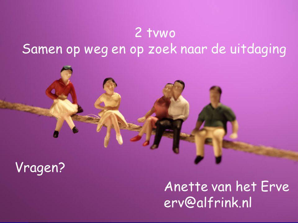 Vragen? Anette van het Erve erv@alfrink.nl 2 tvwo Samen op weg en op zoek naar de uitdaging