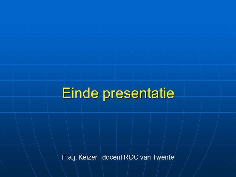 Einde presentatie F.a.j. Keizer docent ROC van Twente
