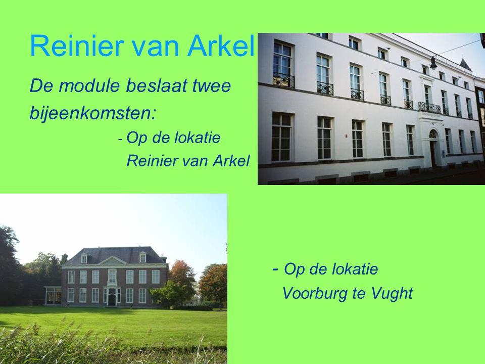 Boschlogie III Reinier van Arkel Wat wordt behandeld: Ontstaansgeschie- denis.