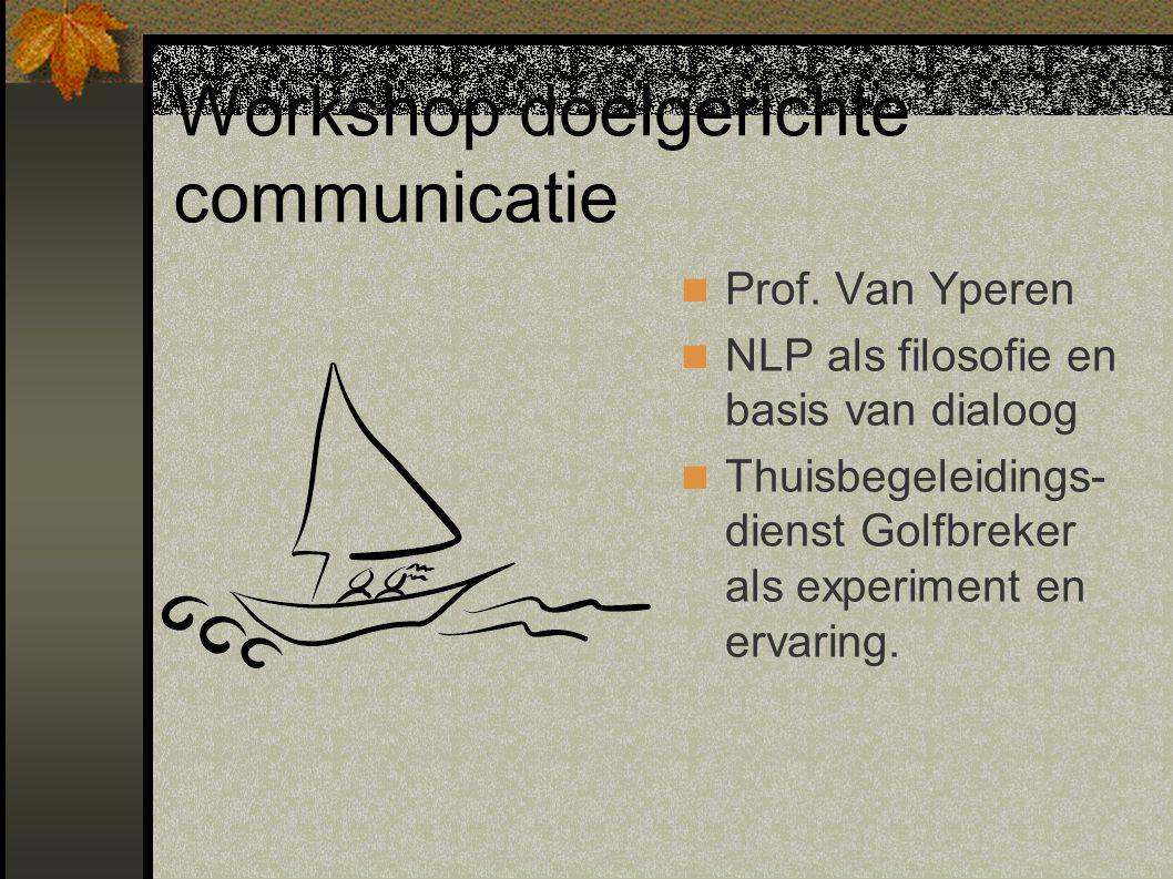Workshop doelgerichte communicatie Prof.
