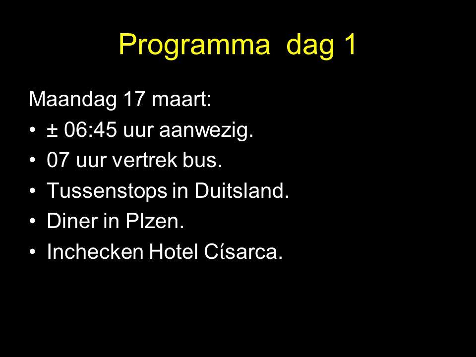Programma dag 1 Maandag 17 maart: ± 06:45 uur aanwezig. 07 uur vertrek bus. Tussenstops in Duitsland. Diner in Plzen. Inchecken Hotel C ί sarca.
