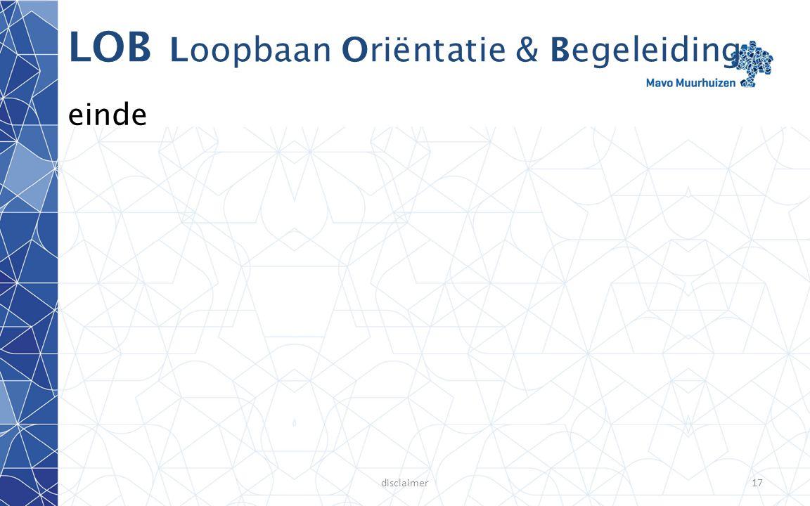 disclaimer17 LOB Loopbaan Oriëntatie & Begeleiding einde