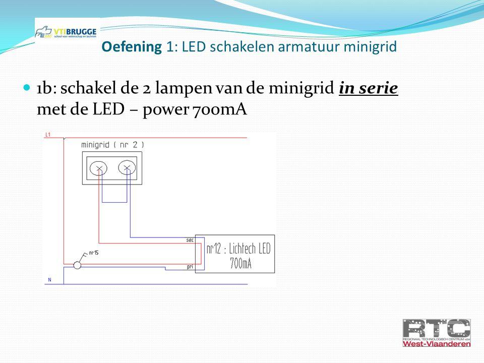 Oefening 6: LED 230V (nr7) schakelen met dubbelpolige schakelaar (nr 16) + uitbreiden met dimmer (nr 21) 6a: LED 230 schakelen met dubbelpolige schakelaar