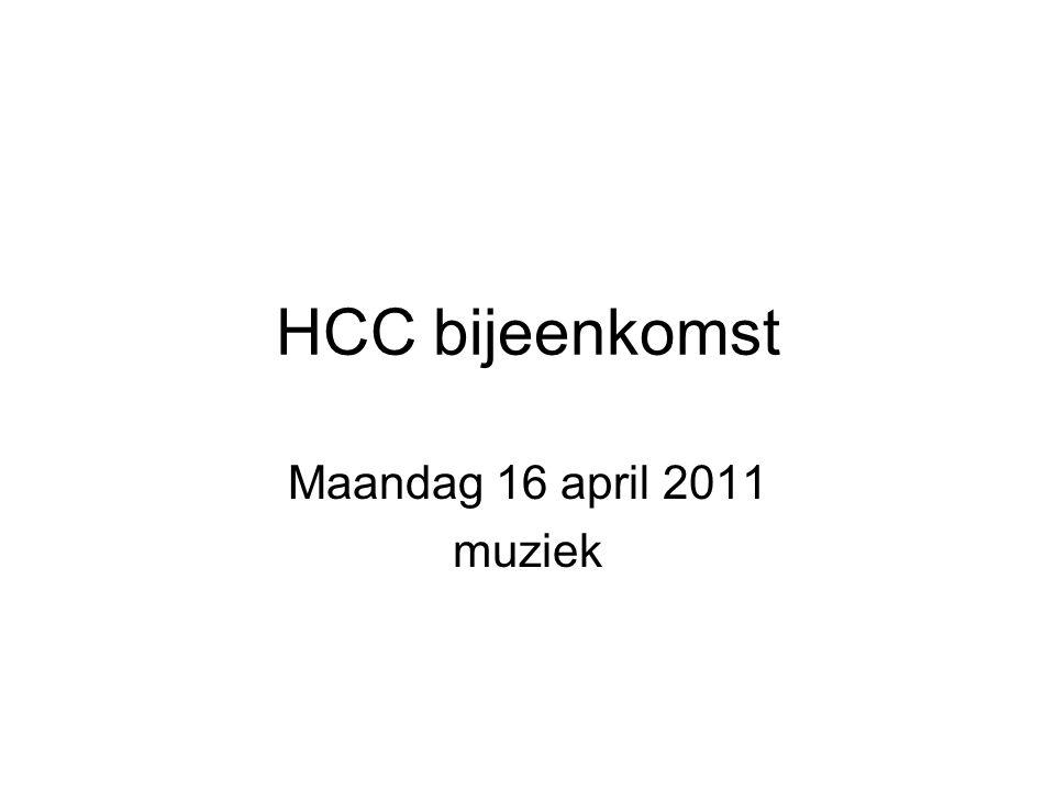 HCC bijeenkomst Maandag 16 april 2011 muziek