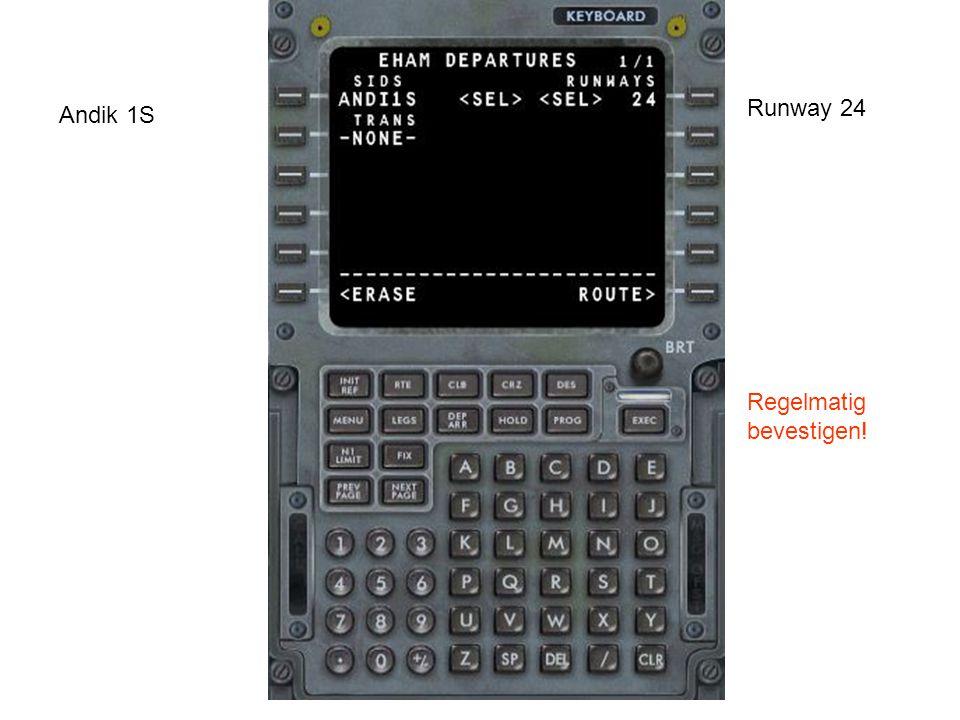 Andik 1S Runway 24 Regelmatig bevestigen!