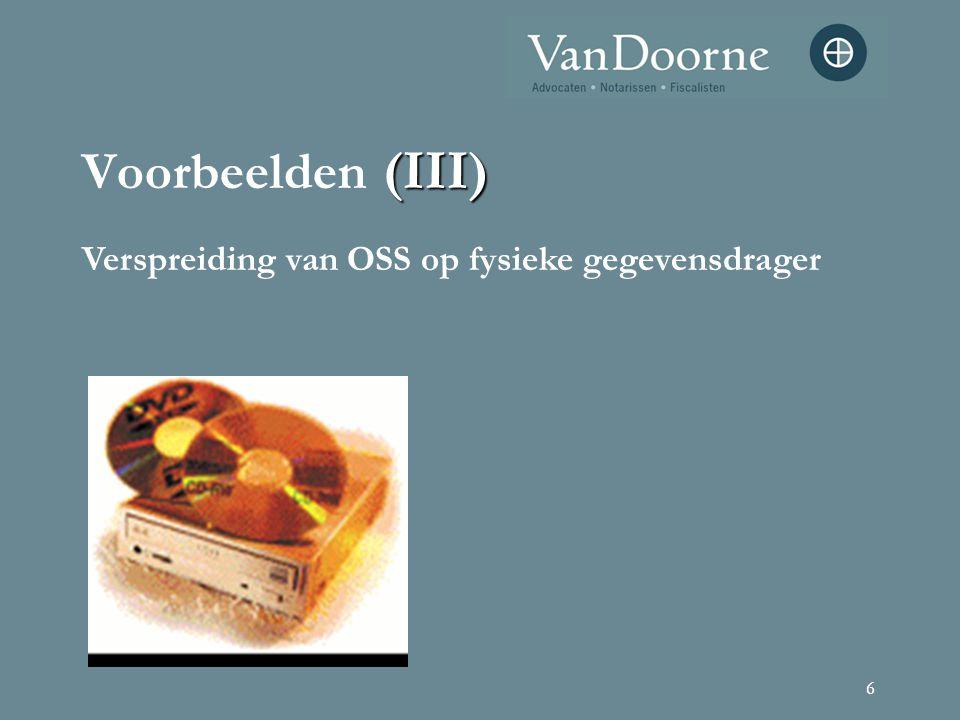 6 (III) Voorbeelden (III) Verspreiding van OSS op fysieke gegevensdrager