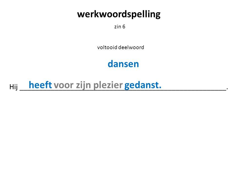 werkwoordspelling zin 7 bijvoeglijk naamwoord De uitslag van de ______________ wedstrijd was bekend.