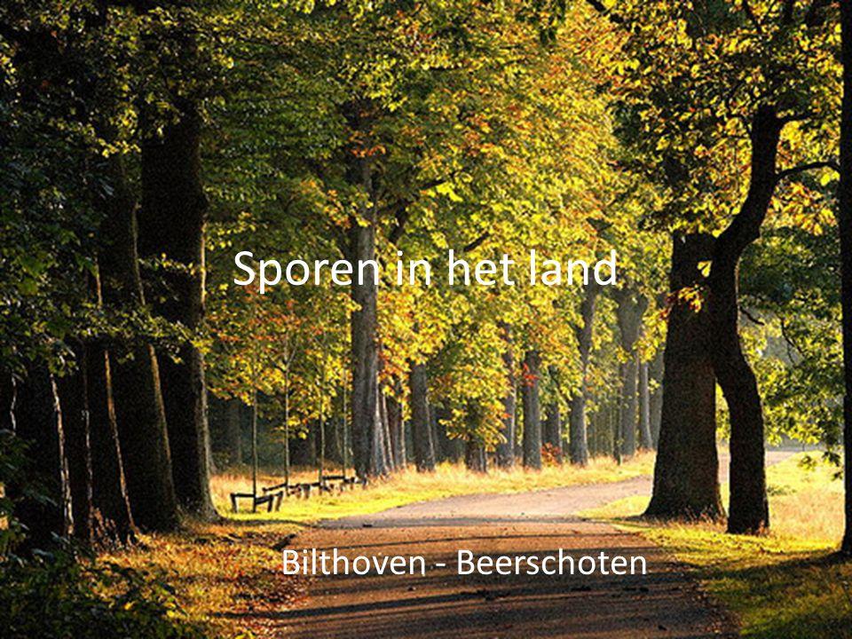 Sporen in het land Bilthoven - Beerschoten