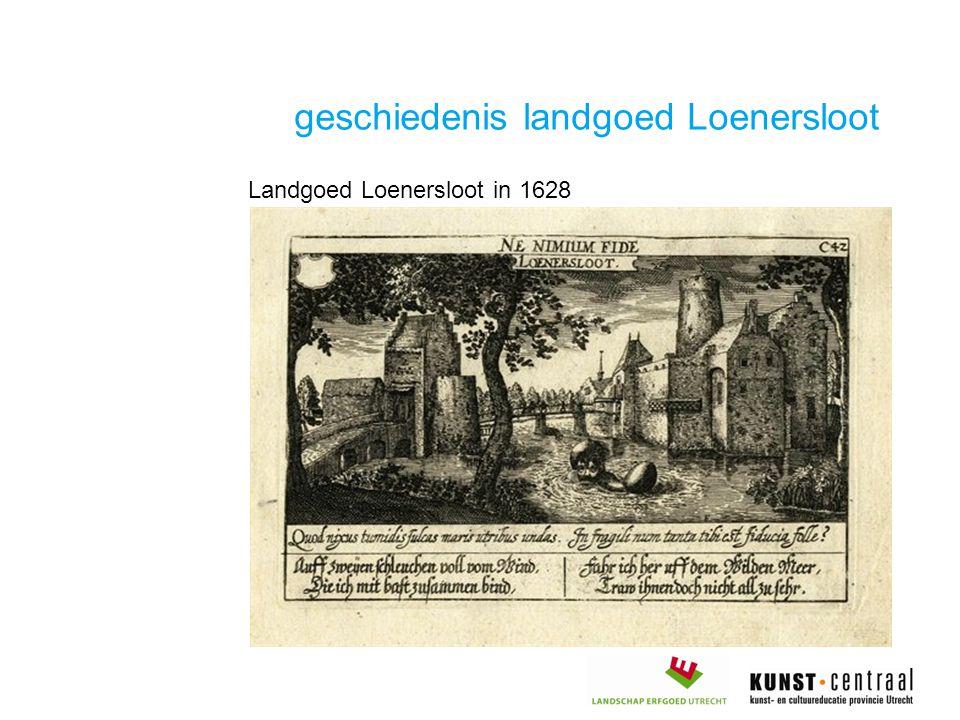 geschiedenis landgoed Loenersloot Landgoed Loenersloot in 1628
