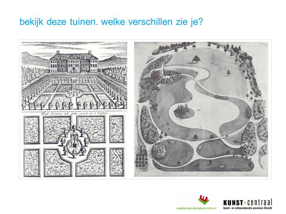 bekijk deze tuinen. welke verschillen zie je?