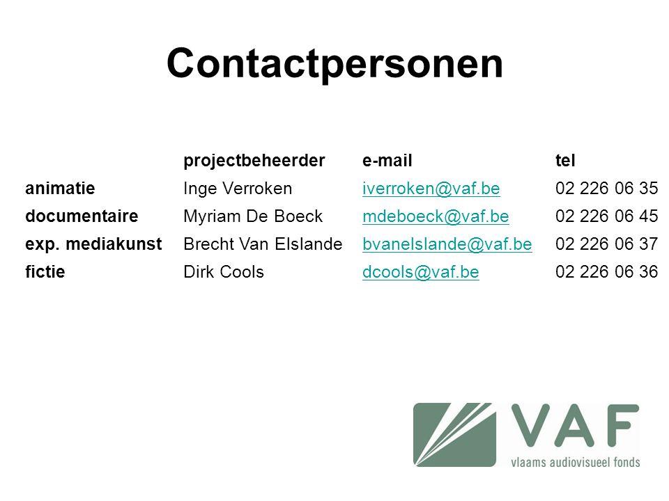 Contactpersonen projectbeheerdere-mailtel animatieInge Verrokeniverroken@vaf.be02 226 06 35 documentaireMyriam De Boeckmdeboeck@vaf.be02 226 06 45 exp