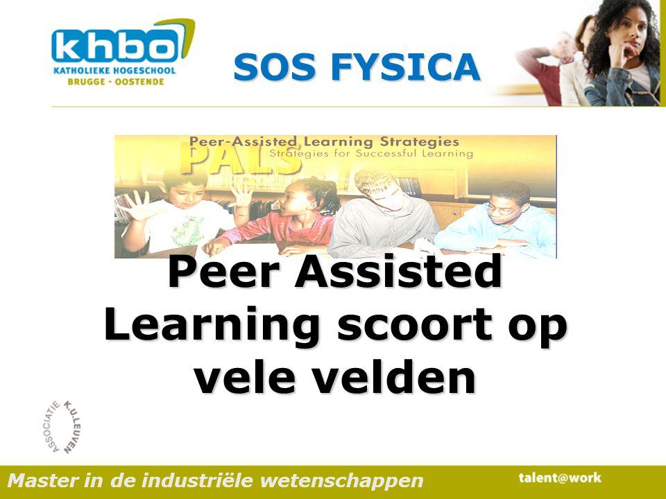 Master in de industriële wetenschappen Peer Assisted Learning scoort op vele velden SOS FYSICA
