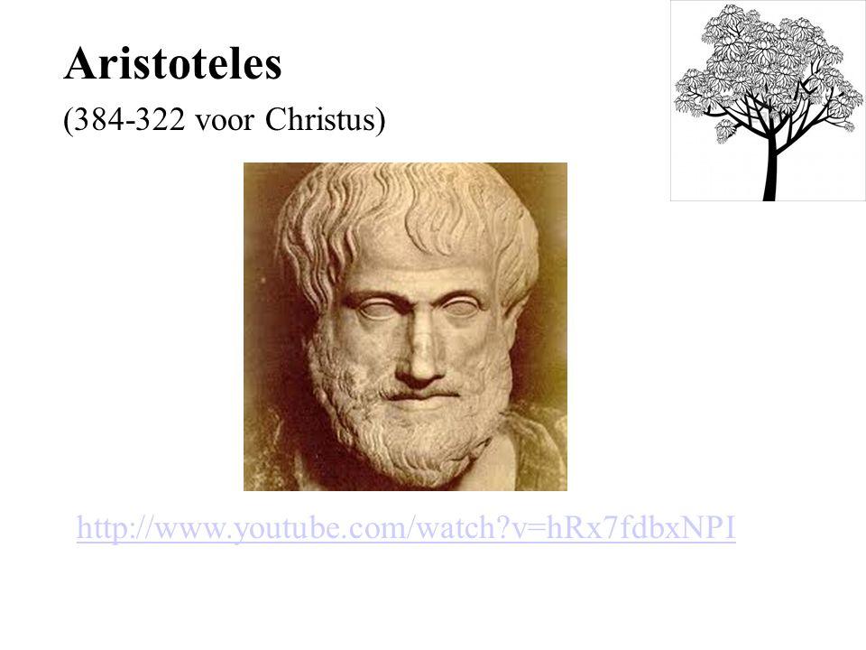 http://www.youtube.com/watch?v=hRx7fdbxNPI Aristoteles (384-322 voor Christus)