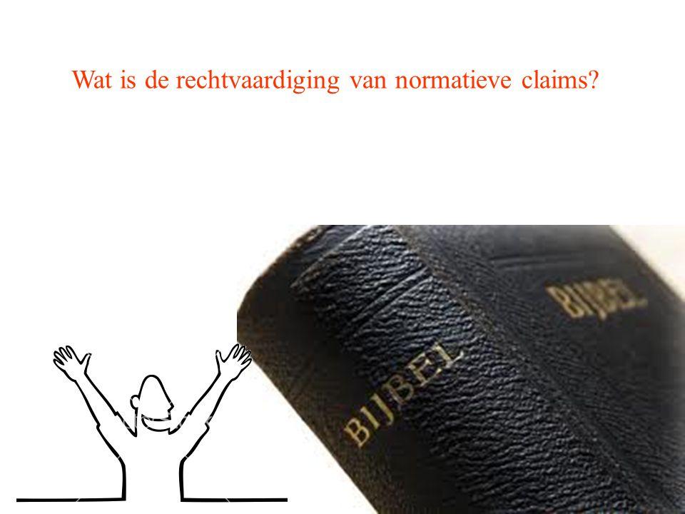 Wat is de rechtvaardiging van normatieve claims?