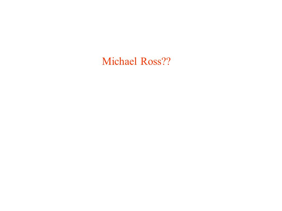 Michael Ross??