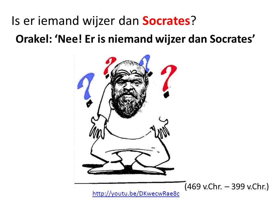 Is er iemand wijzer dan Socrates.Orakel: 'Nee.