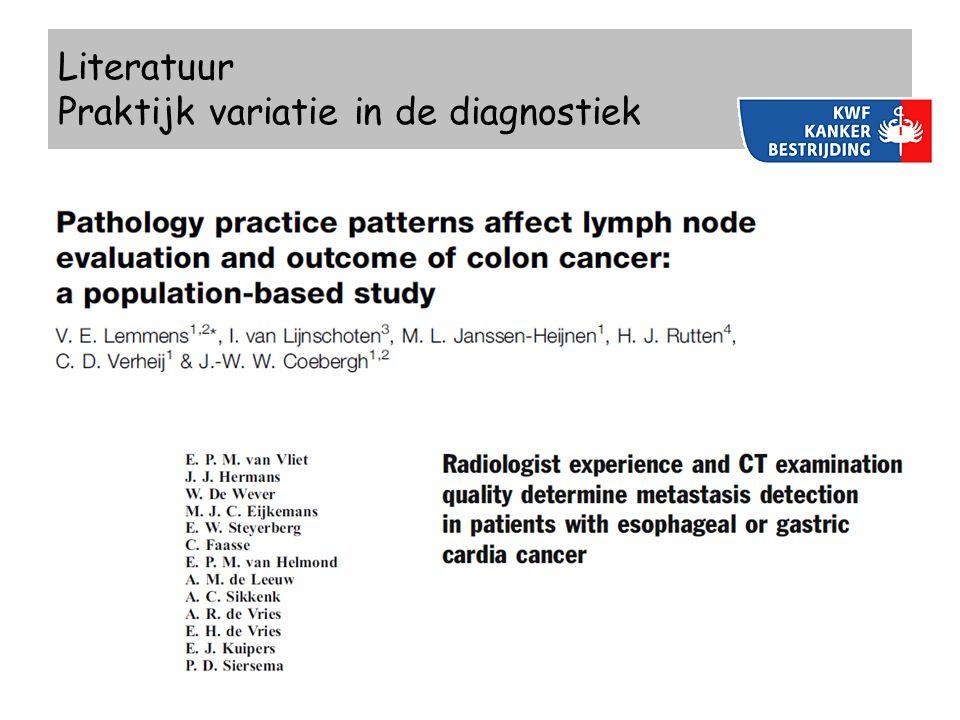 Literatuur Praktijk variatie in de diagnostiek