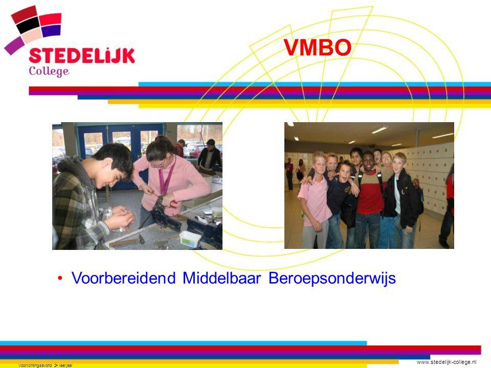 www.stedelijk-college.nl Voorlichtingsavond 2 e leerjaar Kiezen moet je kunnen