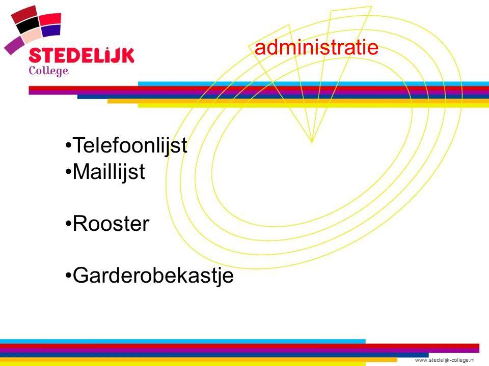 www.stedelijk-college.nl administratie Telefoonlijst Maillijst Rooster Garderobekastje