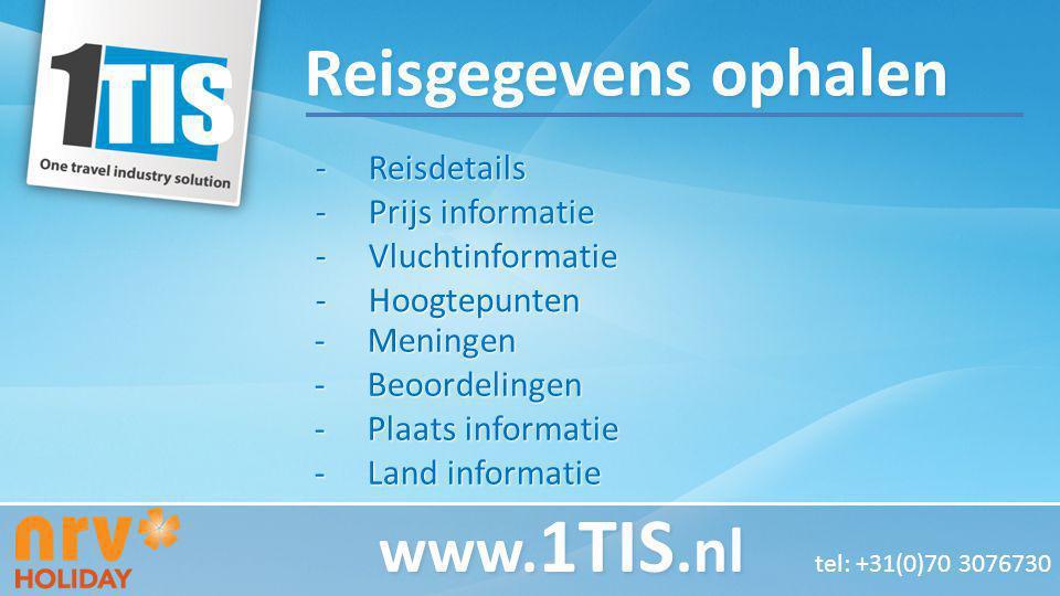 -Reisdetails -Prijs informatie -Vluchtinformatie -Hoogtepunten www. 1TIS.nl www. 1TIS.nl tel: +31(0)70 3076730 -Meningen -Beoordelingen -Plaats inform