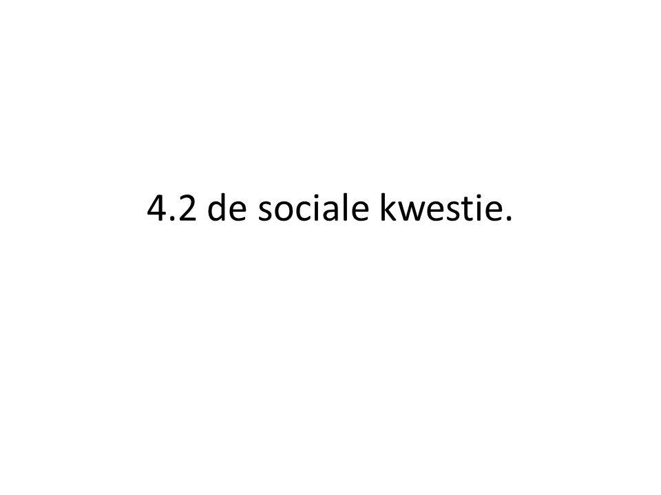 4.2 de sociale kwestie.
