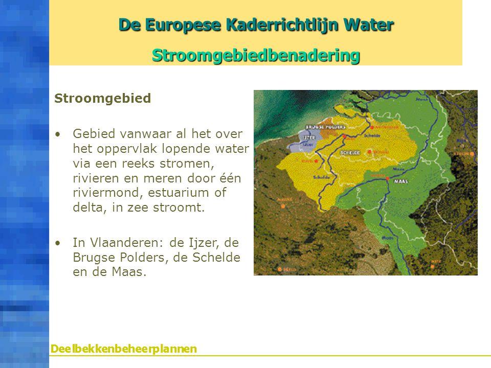 Stroomgebied Gebied vanwaar al het over het oppervlak lopende water via een reeks stromen, rivieren en meren door één riviermond, estuarium of delta,