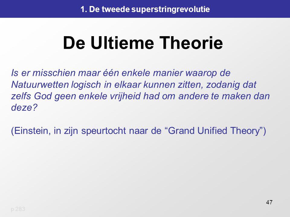 47 De Ultieme Theorie 1.