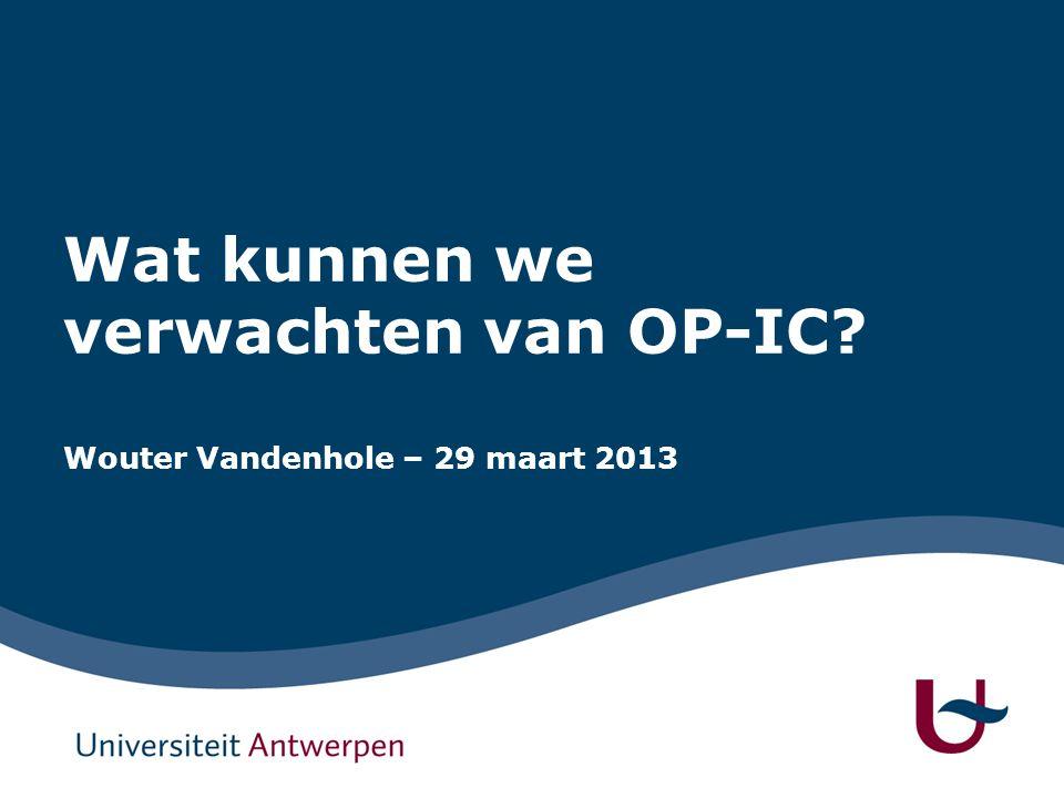 Wat kunnen we verwachten van OP-IC Wouter Vandenhole – 29 maart 2013
