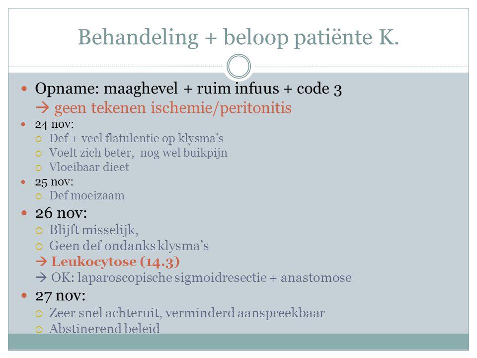Behandeling + beloop patiënte K.