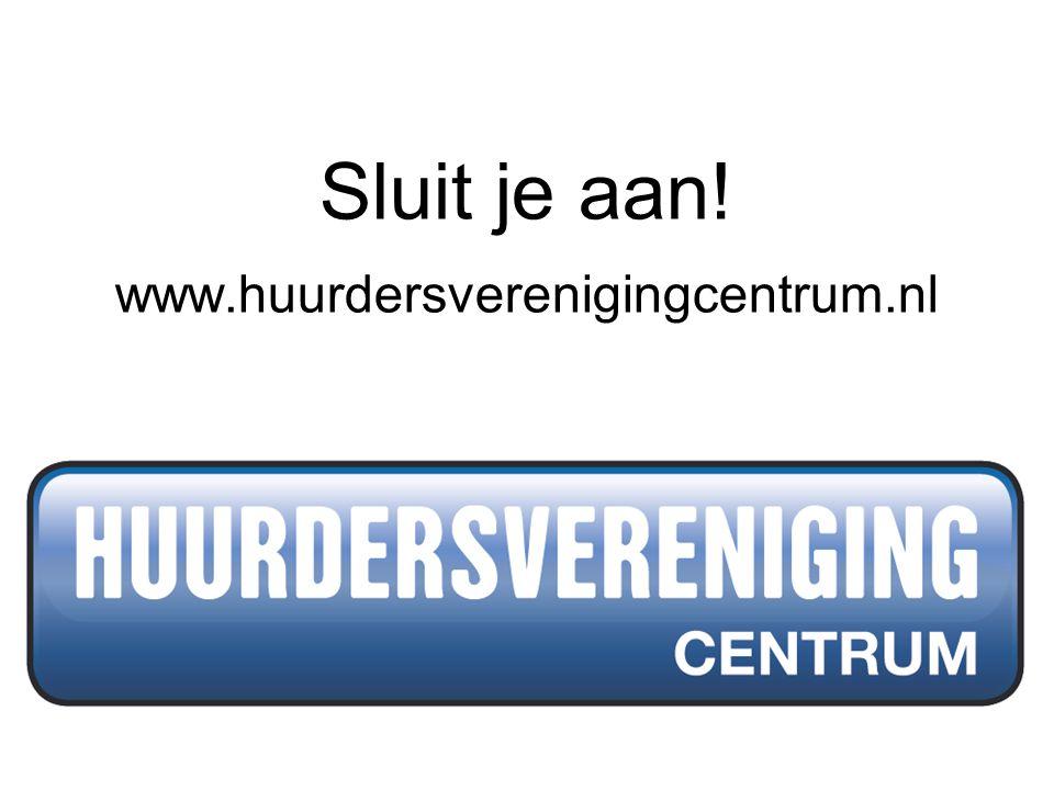 Sluit je aan! www.huurdersverenigingcentrum.nl