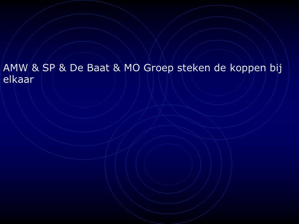 AMW & SP & De Baat & MO Groep steken de koppen bij elkaar