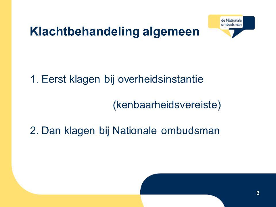4 Nationale ombudsman 2010: 14.300 klachten afgehandeld 4