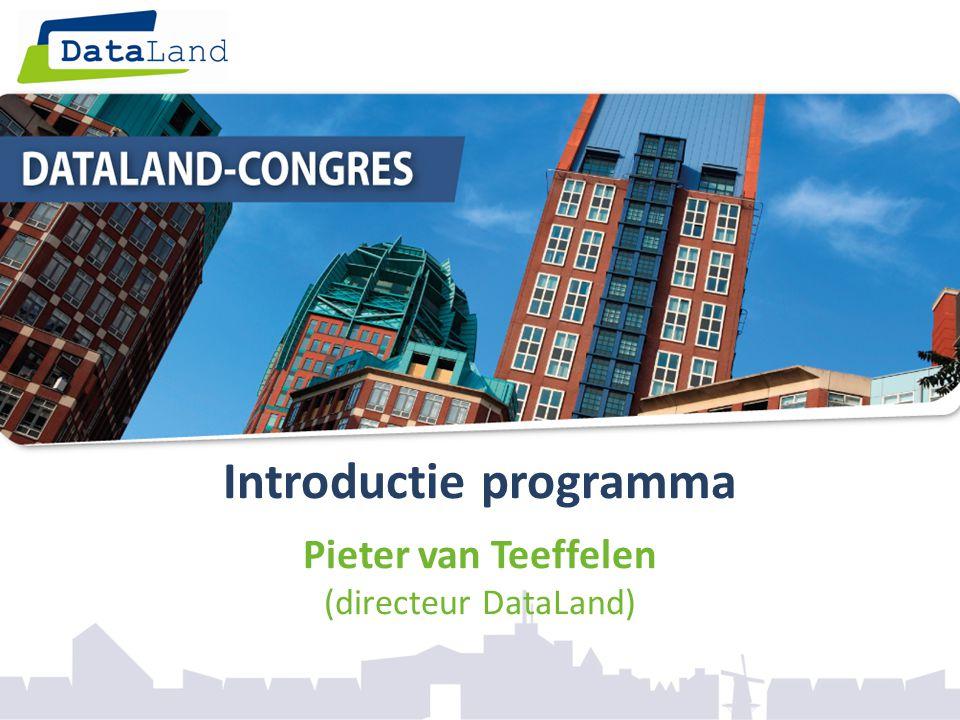 Introductie programma Pieter van Teeffelen (directeur DataLand)